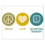 Peace Love Occupational Therapy Small Poster