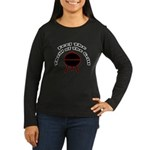 Thrill of the Grill Women's Long Sleeve Dark T-Shi