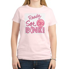 Ready, Set, GO PINK Women's Light T-Shirt