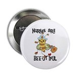 "Nurses Are Bee-utiful 2.25"" Button"