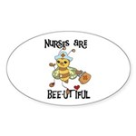 Nurses Are Bee-utiful Oval Sticker (10 pk)