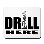 Drill Here Mousepad