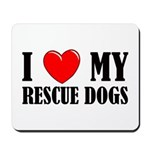 Love My Rescue Dogs Mousepad