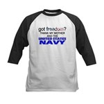 Got Freedom? Navy (Mother) Kids Baseball Jersey