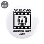 "Occupational Therapy Stunts 3.5"" Button (10 p"