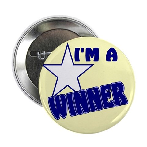 "I'm A Winner 2.25"" Button"