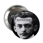 "Philosopher / Scientist: Max Born 2.25"" Button (10"