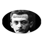 Philosopher / Scientist: Max Born Oval Sticker