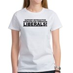 Retroactive Abortion For Libe Women's T-Shirt
