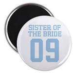 Sister of Bride 09 Magnet