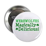 "Werewolves Delicious 2.25"" Button (100 pack)"