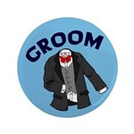 "Groom Gifts 3.5"" Button"