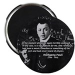 "Wolfgang Pauli: Principles in Physics 2.25"" Magnet"