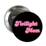 "Twilight Mom 2.25"" Button (100 pack)"