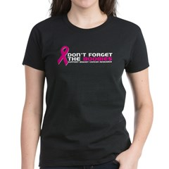 Don't Forget The Boobies - Cancer Awareness t shirt - world cancer day