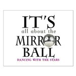 Mirror Ball DWTS Small Poster