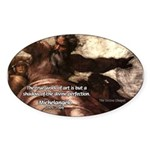 Michelangelo Perfection Quote Oval Sticker