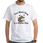 Best Shelter Dog White T-Shirt