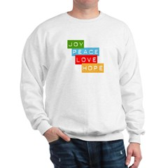 peace joy love sweatshirt