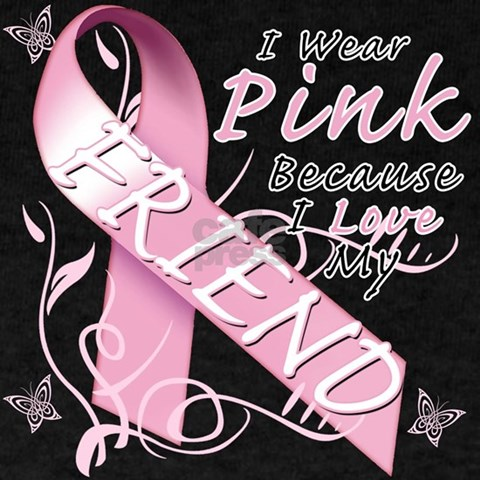 I Wear Pink Because I Love My Friend T-Shirt