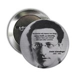 "Erwin Schrodinger: Truth 2.25"" Button (100 pack)"