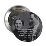 "Nietzsche Love Madness Reason 2.25"" Button (100 pa"